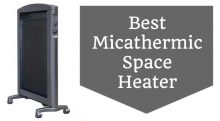 Best Micathermic Space Heater Reviews 2017