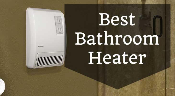 Best bathroom heater reviews 2018 confident home heat for How to heat a bathroom