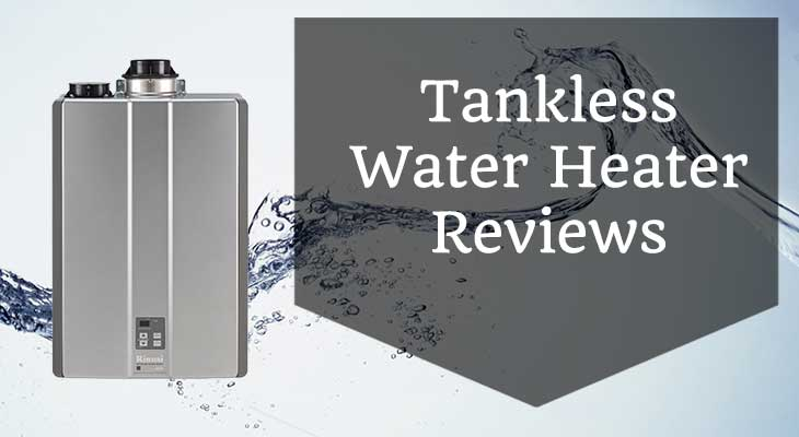 best tankless water heater reviews 2017